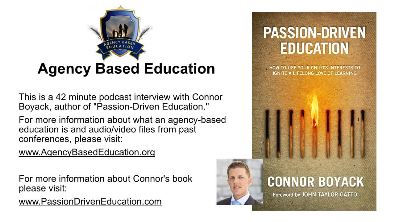 Interview with Connor Boyack on Passion-Driven Education