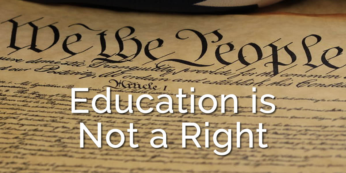 Individuals do Not have a Right to an Education